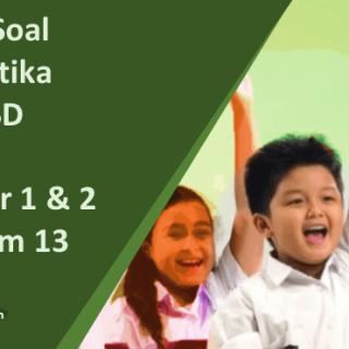 Contoh Soal Matematika Kelas 4 SD UTS UAS Semester 1 2 K 13