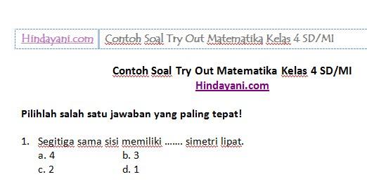 Contoh Soal Try Out Matematika Kelas 4 SD MI