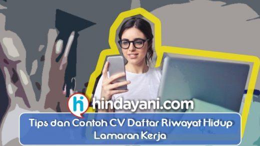 Tips dan Contoh CV Daftar Riwayat Hidup Lamaran Kerja