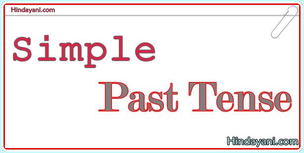 Materi Bahasa Inggris TOEFL SImple Past Tense