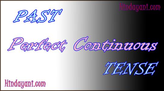Materi Past Perfect Continuous Tense untuk TOEFL IELTS