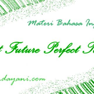 Rumus Past Future Perfect Tense