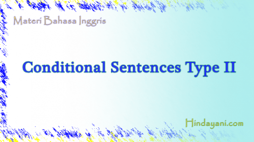 FUNGSI DAN RUMUS CONDITIONAL SENTENCES TYPE II 2