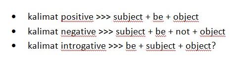 Cara Membuat Kalimat Menggunakan Be (Present)