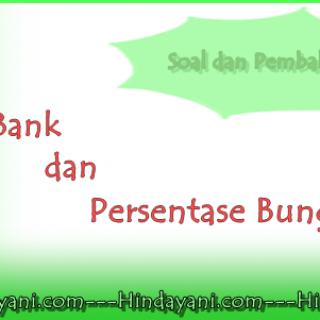 Soal dan Pembahasan Materi Bunga Bank dan Persentasenya