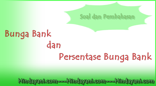 Bank dan Persentasenya