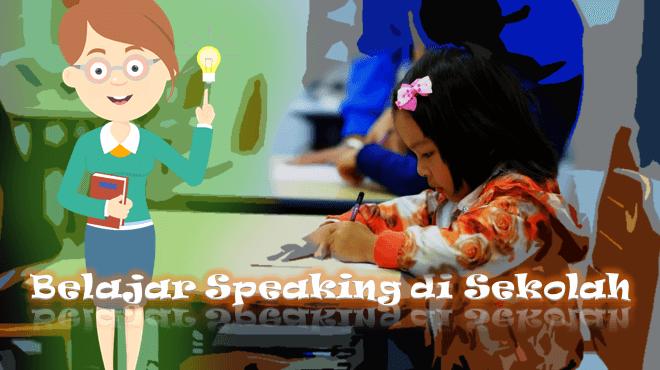 Belajar Conversation di Sekolah