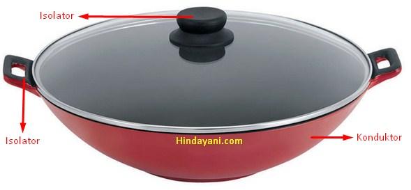 Contoh alat rumah tangga menggunakan isolator dan konduktor sekaligus